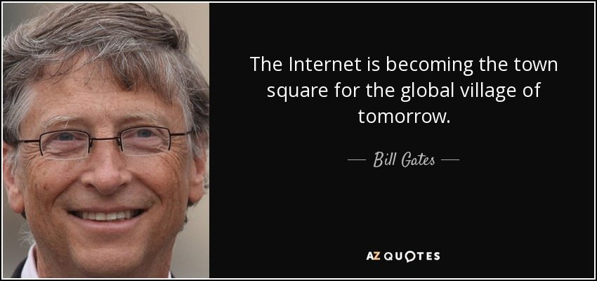 quote-the-internet-is-becoming-the-town-square-for-the-global-village-of-tomorrow-bill-gates-10-73-37 なぜ多言語ウェブサイトが必要なのか10の理由