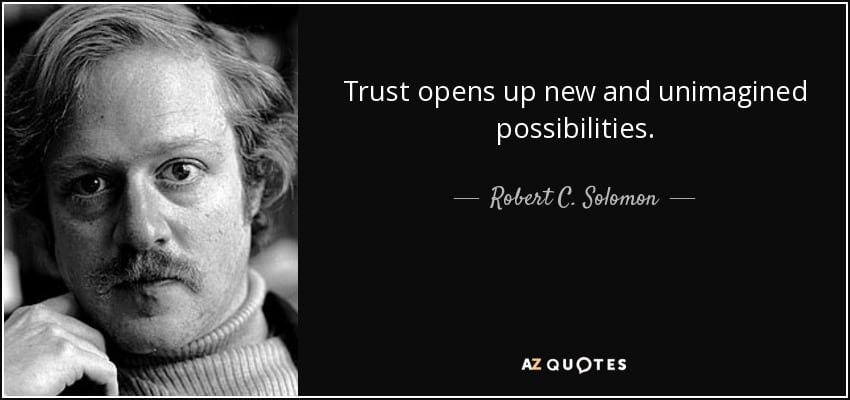 quote-trust-opens-up-new-and-unimagined-possibilities-robert-c-solomon-66-35-08-1 なぜ多言語ウェブサイトが必要なのか10の理由
